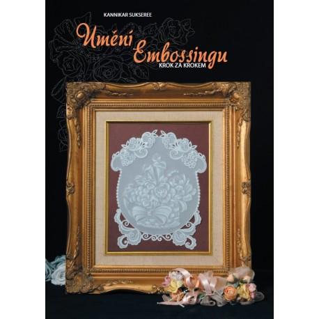 Umění Embossingu - Kannikar Sukseree - CZ